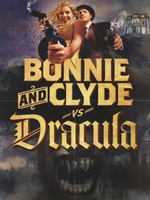 Bonnie & Clyde vs. Dracula movie poster (2008) picture MOV_864c6970