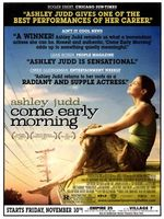 Come Early Morning movie poster (2006) picture MOV_875a8d88