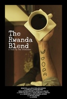 The Rwanda Blend movie poster (2013) picture MOV_875b79df