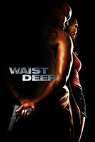 Waist Deep movie poster (2006) picture MOV_876cfb13