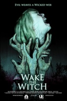 Wake the Witch movie poster (2010) picture MOV_87cbc06b