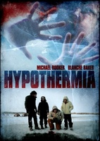 Hypothermia movie poster (2010) picture MOV_885a9773