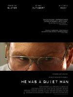 He Was a Quiet Man movie poster (2007) picture MOV_88666ae4