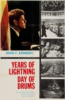 John F. Kennedy: Years of Lightning, Day of Drums movie poster (1965) picture MOV_887f524f