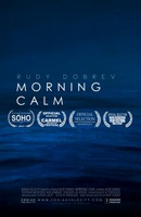 Morning Calm movie poster (2013) picture MOV_88ee69ad