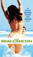 The Real Cancun movie poster (2003) picture MOV_89136118