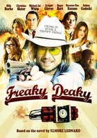 Freaky Deaky movie poster (2012) picture MOV_89511922