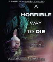 A Horrible Way to Die movie poster (2010) picture MOV_8965a624