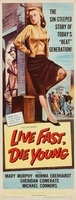 Live Fast, Die Young movie poster (1958) picture MOV_89f49e44