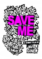 Save Me movie poster (2012) picture MOV_8a0336c0