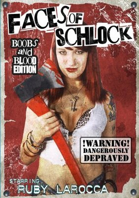 Faces of Schlock movie poster (2009) poster MOV_8a0f7bc1