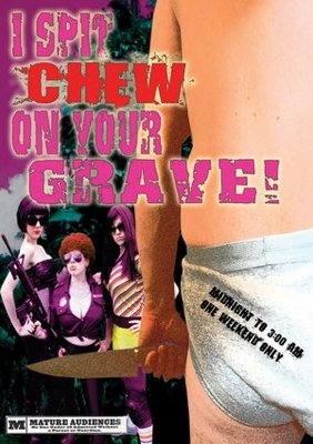 I Spit Chew on Your Grave movie poster (2008) poster MOV_8a32dcbe