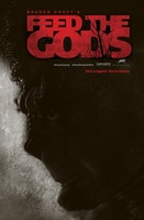 Feed the Gods movie poster (2014) picture MOV_8a919925