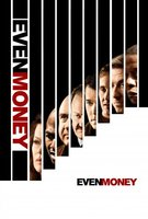 Even Money movie poster (2006) picture MOV_7e24a57c