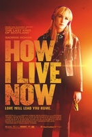 How I Live Now movie poster (2013) picture MOV_8b21a465