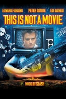 This Is Not a Movie movie poster (2009) picture MOV_8b7c403b