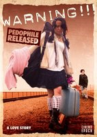 Warning!!! Pedophile Released movie poster (2009) picture MOV_8ba0eb6d