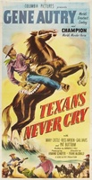 Texans Never Cry movie poster (1951) picture MOV_8dfe32b0