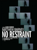 Matthew Barney: No Restraint movie poster (2006) picture MOV_8e0a639a