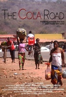 The Cola Road movie poster (2013) picture MOV_8e0b8b7e