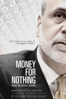 Money for Nothing: Inside the Federal Reserve movie poster (2013) picture MOV_8e139601
