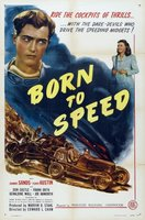 Born to Speed movie poster (1947) picture MOV_8e3b1c4e