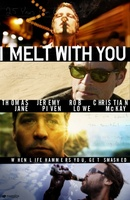 I Melt with You movie poster (2011) picture MOV_8e3c373b