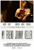 My Friend Johnny Keller movie poster (2010) picture MOV_8eb1be93