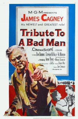Tribute to a Bad Man movie poster (1956) poster MOV_8efa67dd