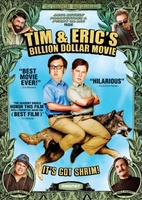 Tim and Eric's Billion Dollar Movie movie poster (2012) picture MOV_8f32ddda