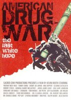 American Drug War: The Last White Hope movie poster (2007) picture MOV_8f59e7c4