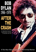 Bob Dylan: 1966-1978 - After the Crash movie poster (2006) picture MOV_9001060a