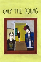 Only the Young movie poster (2012) picture MOV_906069de