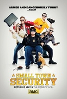 Small Town Security movie poster (2012) picture MOV_90c92283