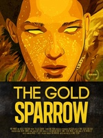 The Gold Sparrow movie poster (2013) picture MOV_90d73b62