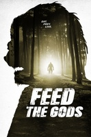 Feed the Gods movie poster (2014) picture MOV_913c7b3f