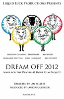 Dreamoff 2012 movie poster (2012) picture MOV_91ef4fe4