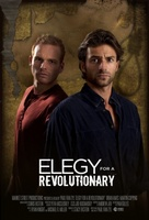 Elegy for a Revolutionary movie poster (2013) picture MOV_9247ac82
