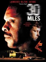 30 Miles movie poster (2004) picture MOV_92a59691