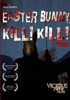 Easter Bunny, Kill! Kill! movie poster (2006) picture MOV_92b74755