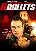 Six Bullets movie poster (2012) picture MOV_d8a81b1c