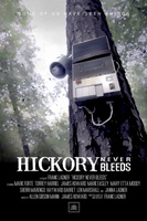 Hickory Never Bleeds movie poster (2012) picture MOV_92e40734