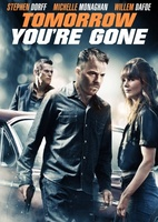 Tomorrow You're Gone movie poster (2012) picture MOV_931ec433