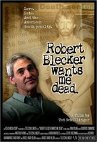 Robert Blecker Wants Me Dead movie poster (2008) picture MOV_93250078