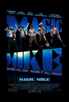 Magic Mike movie poster (2012) picture MOV_93a51db7