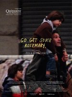 Go Get Some Rosemary movie poster (2009) picture MOV_93acc820