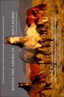 Saving the American Wild Horse movie poster (2007) picture MOV_93b8c5cb