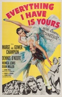 Everything I Have Is Yours movie poster (1952) picture MOV_94685e04
