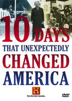 Ten Days That Unexpectedly Changed America movie poster (2006) picture MOV_946fc40c