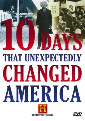 Ten Days That Unexpectedly Changed America movie poster (2006) poster MOV_946fc40c